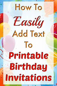 Electronic Birthday Invitations Templates How To Easily Add Text To Birthday Invitation Templates