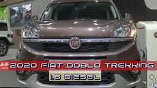 Auto Fiat 2020 by 2019 2020 Fiat Doblo Trekking 1 6 Diesel Exterior And