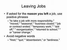 Best Reason For Leaving Best Reasons For Leaving A Job On Application