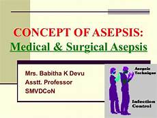 Medical Asepsis Note On Concept Of Asepsis