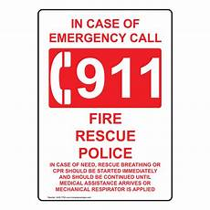 Emergency Contact Sign In Case Of Emergency Call 911 Sign Nhe 7792 Emergency