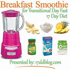 breakfast smoothie recipe for the 17 day diet my 17 day