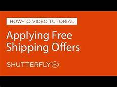 Shutterfly Customer Service How To Apply Free Shipping Promotions On Shutterfly Youtube