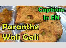 Paranthe Wali Gali chandni chowk   Street food paratha