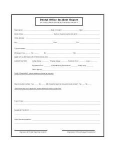 Supervisor Incident Report Dental Office Incident Report Form Supervisor S