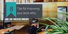 Your Work Ethic 8 Tips For Improving Your Work Ethic