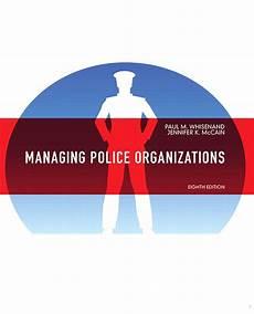 Whisenand Amp Mccain Managing Police Organizations 8th