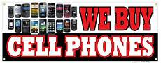 Cell Phone Store Signs We Buy Cell Phones Banner Apple Android Smart Phones