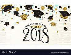 Graduation Card Background Graduation Background Class Of 2018 With Graduate Vector Image