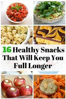 16 healthy snacks that will keep you longer the