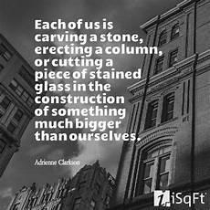 Quotes On Construction 9 Quotes On Construction To Inspire You Isqft