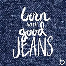 Denim Quotes Designers Pin By Stacey Miller On Denim Junkie Denim Quotes Jeans