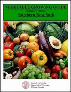 Vegetable Growing Guides Cornell Cooperative Extension Food Gardening