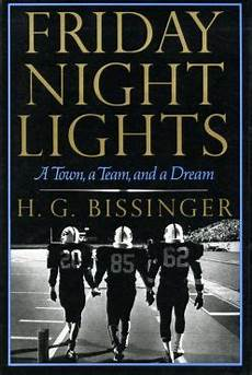 Light The Night Teams Friday Night Lights A Town A Team And A Dream Wikipedia