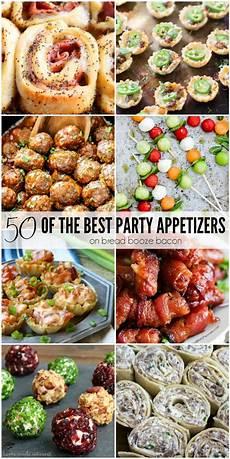 50 of the best appetizers bread booze bacon