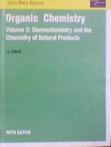 Organic Chemistry Volume 2 Stereochemistry And The