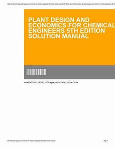 Chemical Plant Design Pdf Plant Design And Economics For Chemical Engineers 5th