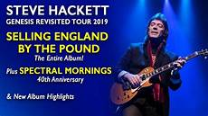 genesis tour 2019 genesis news it steve hackett genesis revisited