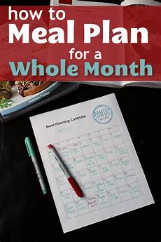 How To Meal Plan For A Month How To Meal Plan For A Whole Month Good Cheap Eats