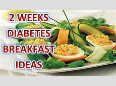 Diabetes Breakfast Ideas   2 Weeks Diabetes Breakfast
