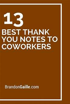 Employee Thank You Notes 13 Best Thank You Notes To Coworkers Best Thank You