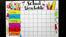 Make A Timetable For Me School Timetable Design How To Draw And Color Easy Step