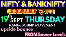 Nifty Option Premium Chart Bank Nifty Amp Nifty Tomorrow 19th September 2019 Daily