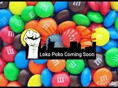 Poko Loko Loko Poko Coming Soon At Youtube Youtube