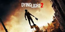 Dying Of The Light Borderlands 2 Dying Light 2 Is Finally Happening And We Love Its Gameplay