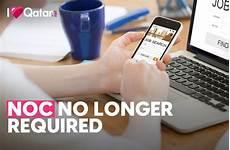 No Noc Noc No Longer Required To Change Job Sponsor In Qatar