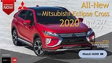 mitsubishi eclipse cross 2020 2020 mitsubishi eclipse cross it s suv all new luxury