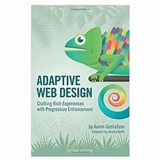 Adaptive Web Design Pdf Download Adaptive Web Design By Aaron Gustafson Pdf Download