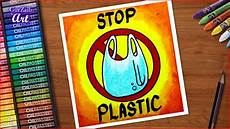 How To Make A Chart On Pollution Stop Plastic Bags Pollution Poster Chart Drawing For