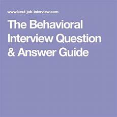 Nursing Behavioral Interview Questions And Answers The Behavioral Interview Question Amp Answer Guide Nursing