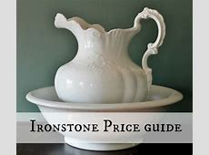 Antique & Vintage Ironstone Pottery Price Guide