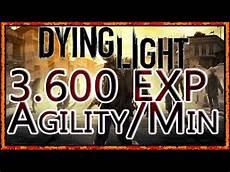 Dying Light Agility Farm Dying Light Fastest Agility Farm 3600 Exp Per Minute