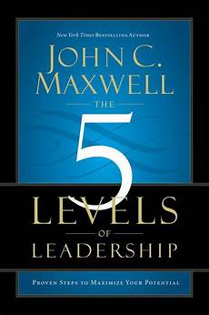 Level 5 Leadership Cooler Insights The 5 Levels Of Leadership Book Review