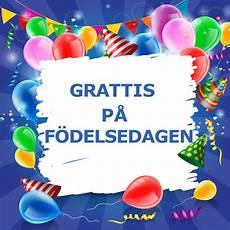 grattis pa födelsedagen grattis p 229 f 246 delsedagen by grattis p 229 f 246 delsedagen on spotify