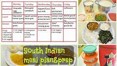 Best Indian Diet Chart For Mothers In Hindi South Indian Meal Plan Amp Prep What We Eat In A Week