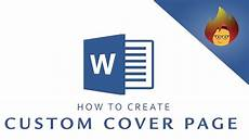 How To Create A Cover Page How To Create A Custom Cover Page Microsoft Word Youtube