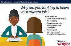 Why Are You Looking For A New Job The Interview More Answers To Common Questions 3 Wmw Jobs