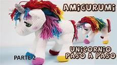 amigurumi passo a passo unicornio amigurumi paso a paso a crochet parte 2