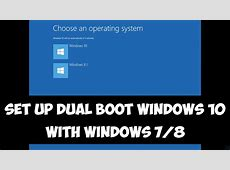 Set up dual boot Windows 10 with Windows 7 or 8   YouTube