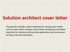Solution Architect Cover Letter Solution Architect Cover Letter