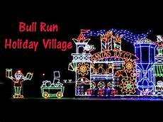 Bull Run Festival Of Lights Cost Bull Run Festival Of Lights Holiday Village Christmas