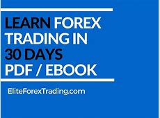 Learn Forex Trading In 30 Days PDF (Free Course)