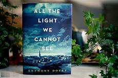 All The Light We Cannot See Characters Book Review All The Light We Cannot See By Anthony Doerr