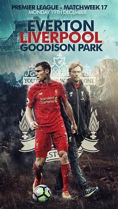 Liverpool Vs Everton Wallpaper by Everton Vs Liverpool Hd Poster By Kerimov23 On Deviantart