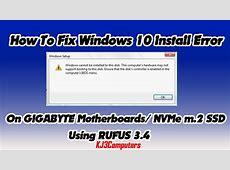 "Windows 10 Install Error ""Computer Hardware May Not"