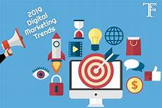 Marketing Trends Digital Marketing Trends For 2019 You Can T Ignore